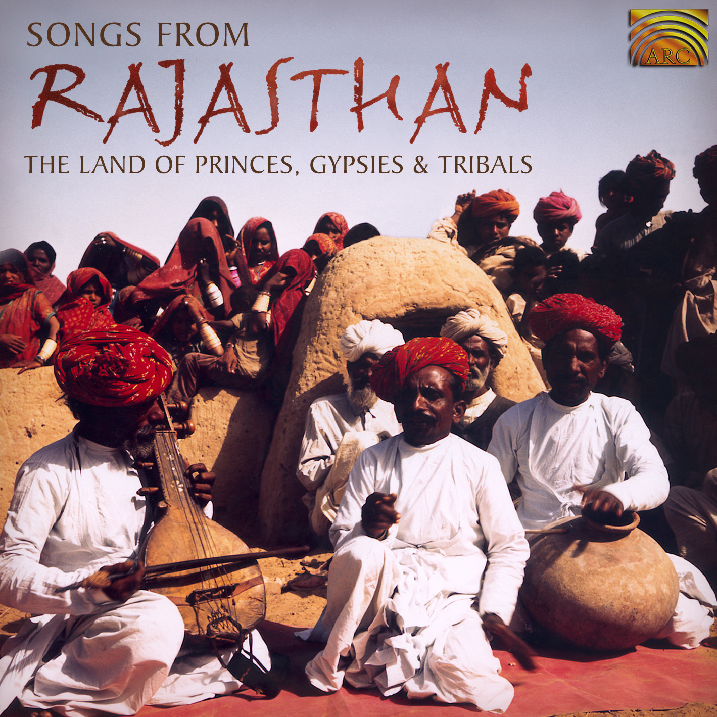 EUCD1641 Songs from Rajasthan - The Land of Princes, Gypsies & Tribals
