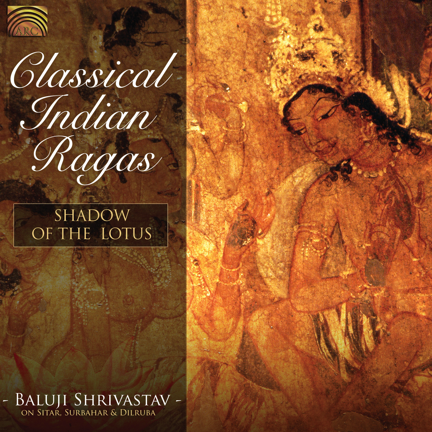 EUCD2061 Classical Indian Ragas - Shadow of the Lotus