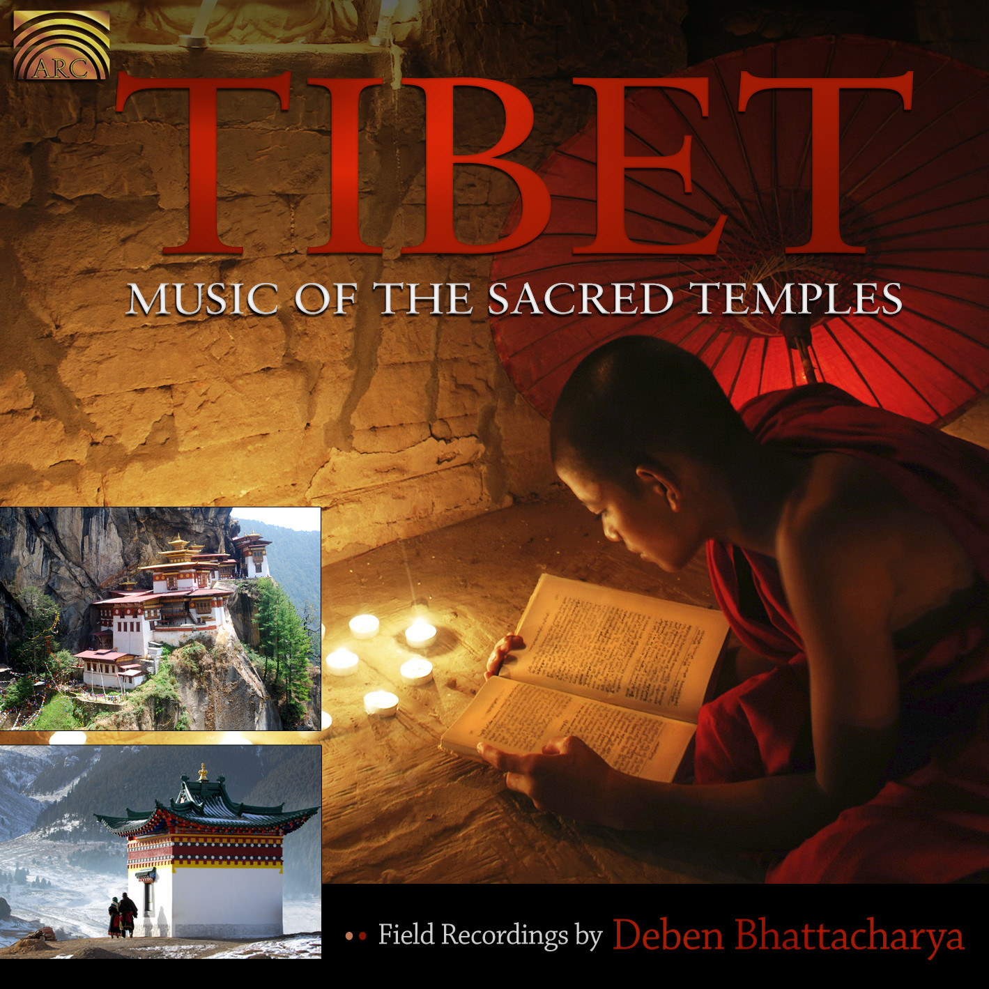 EUCD2325 Tibet - Music of the Sacred Temples - Field Recordings by Deben Bhattacharya