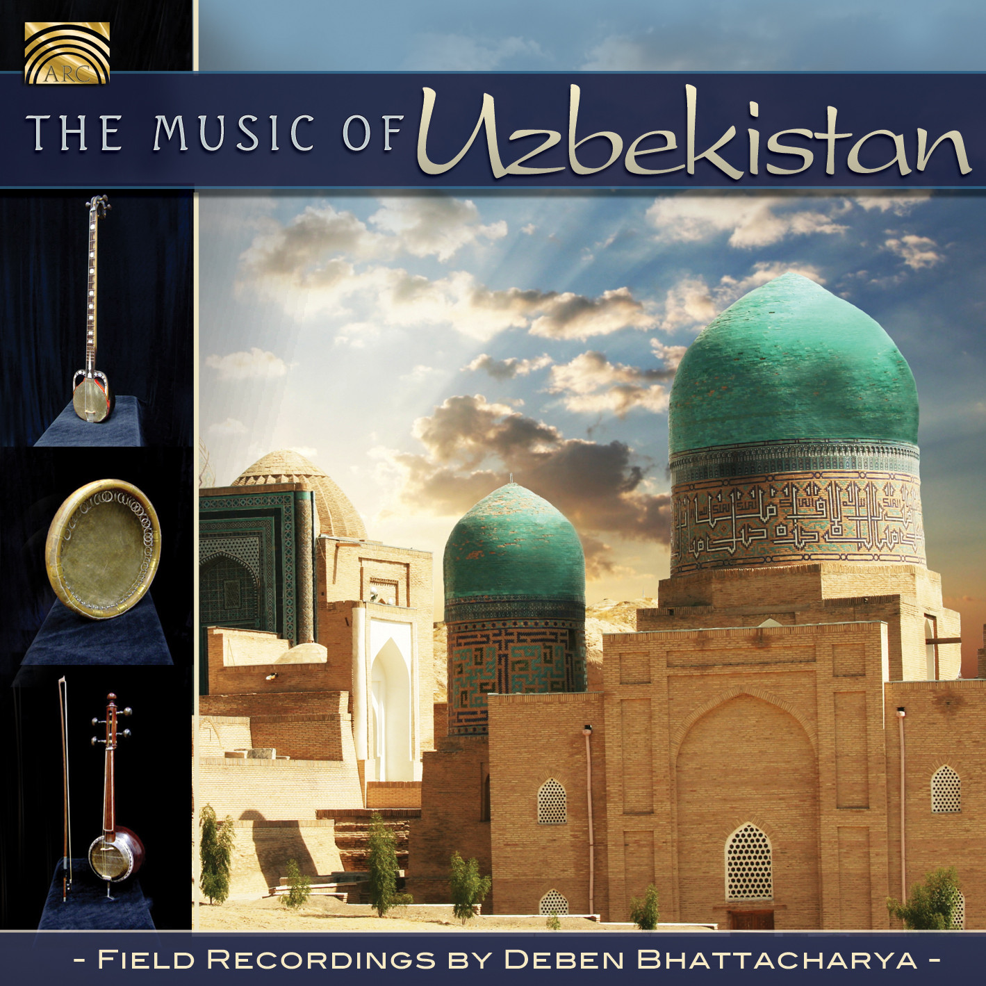 EUCD2438 The Music of Uzbekistan - Field Recordings by Deben Bhattacharya